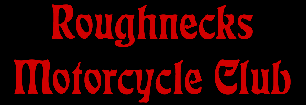 Chapters Of The Roughnecks Motorcycle Club MC